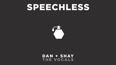 Dan + Shay  Speechless (the Vocals) Youtube