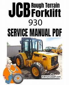Jcb Rough Terrain Forklift 930 Service Manual Pdf