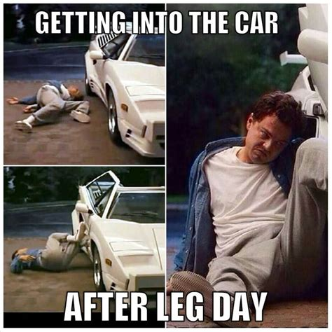 After Leg Day Meme Leg Day Struggle Wolf Of Wall Humor Fitness
