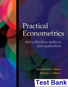 Practical Econometrics Data Collection Analysis And