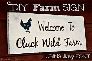 Cluck, Wild, Homestead, Diy, Farm, Sign, Using, Any, Font