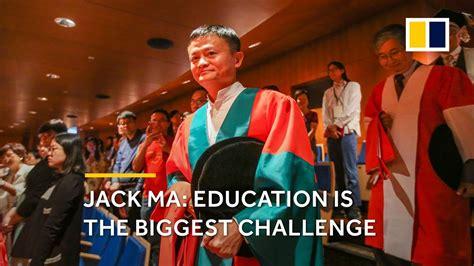 jack ma education   biggest challenge youtube