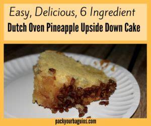 easy delicious  ingredient dutch oven pineapple upside