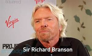 The Engadget Interview: Sir Richard Branson on Project and ...