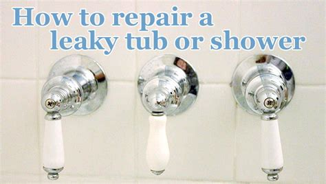 how do i fix a leaky kitchen faucet how to repair a leaky shower or tub faucet pretty handy