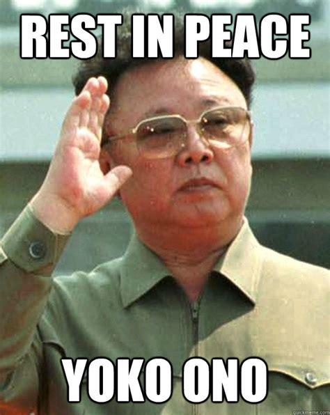 Rip Memes - rest in peace yoko ono rip yoko quickmeme