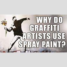Why Do Graffiti Artists Use Spray Paint? Youtube