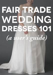a user39s guide to fair trade wedding dresses With fair trade wedding dress