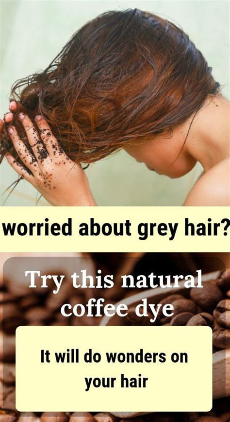 Simply brew a couple of cups of dark coffee or espresso, using twice the amount of coffee grounds you'd use for a regular batch. Grey Hair? This Natural Coffee Hair Dye Will Do Wonders ...