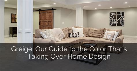 how to make oak cabinets look modern greige our guide to the color that 39 s taking over home