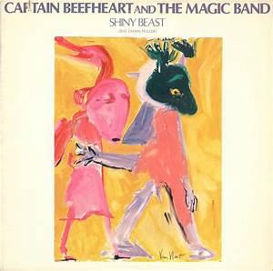 Captain Beefheart And The Magic Band - Shiny Beast (Bat ...