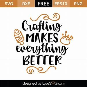 Crafting makes ... Lovesvg