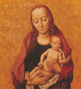 Raphael Museum: Virgin and Child Dieric Bouts