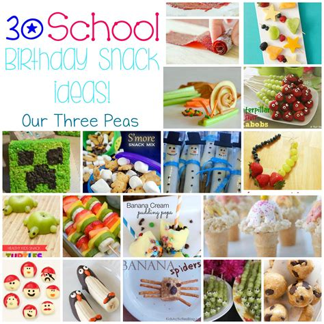 30 school birthday snack ideas up our three peas 764 | school birthday snacks