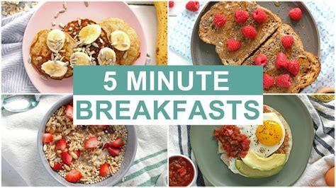 easy  minute breakfast recipes healthy breakfast ideas