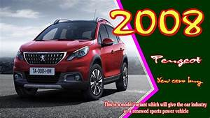 Nouvelle 2008 Peugeot 2019 : 2019 peugeot 2008 2019 peugeot 2008 gt line 2019 peugeot 2008 suv new cars buy youtube ~ Medecine-chirurgie-esthetiques.com Avis de Voitures