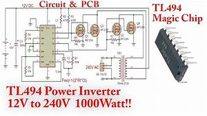 Tl494 Power Inverter  1000watt  12v To 240v Dc To Ac