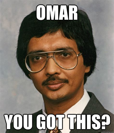 Omar Meme - omar meme 28 images omar meza memes 10 reasons omar from the wire was the ultimate badass