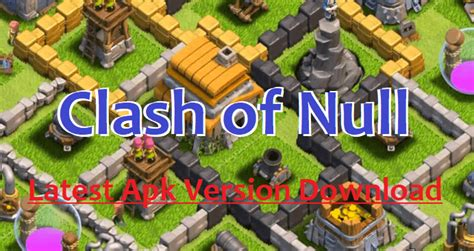 Modified Apk Clash Of Clans by Clash Of Null Mod Apk 2019 Free