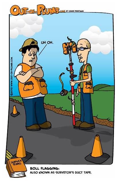 Land Surveyor Surveyors Surveying Plumb Humor Duct