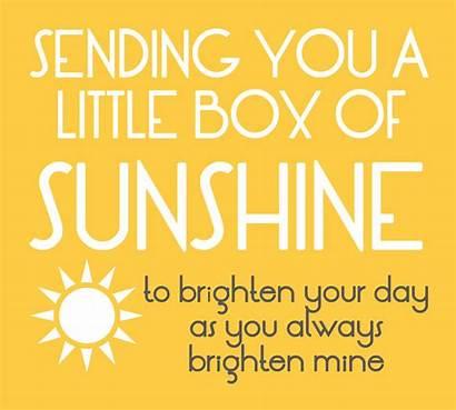 Sunshine Brighten Box Send Someone Sending Printable