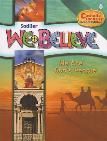 We Believe Catholic Identity We Are God?s People Grade 6 (scho [9780821530566]  $1750 Esco