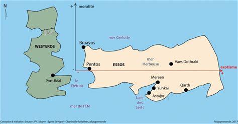 Carte Monde Of Thrones by La G 233 Ographie 231 A Sert Aussi 224 233 Crire Des Romans L