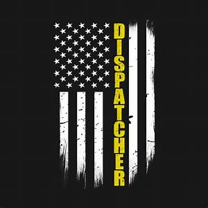 Police T Shirt Designs Dispatcher Thin Gold Line American Flag 911 Dispatcher