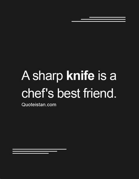 Knives Quotes by 20 Best Knife Quotes Images On Inspiration