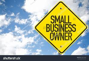 Small Business Owner Sign Sky Background Stock Photo ...