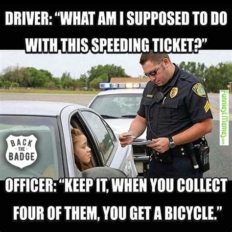 Funny Cop Memes - 17 best images about funny on pinterest