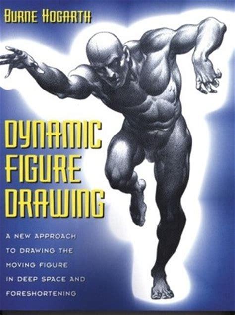 dynamic figure drawing  burne hogarth