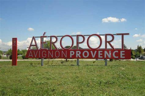 aéroport d 39 avignon provence 84 provence 7