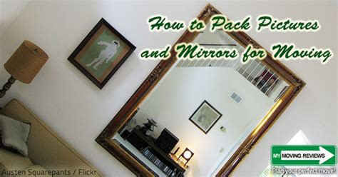 pack pictures  mirrors  moving