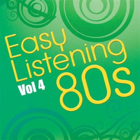 Easy Listening 80s Vol4 By Graham Blvd On Amazon Music Amazoncom