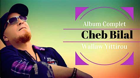 Walaw Yittirou (album Complet)