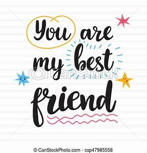 You are my best... Friendship Icon Quotes