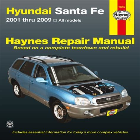 manual repair free 2001 hyundai santa fe electronic valve timing hyundai santa fe 2001 thru 2009 all models haynes repair manual media product manuals