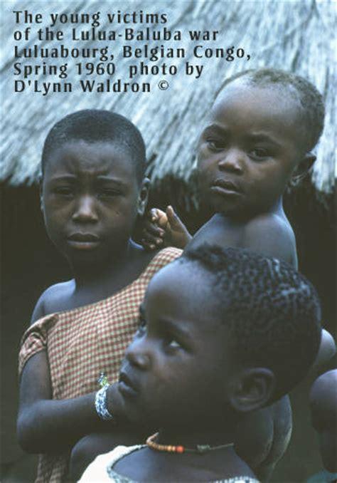Lulua-Baluba War, Luluabourg, Kasai Belgian Congo 1960 ...