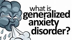 What Is GAD: What Is Generalized Anxiety Disorder? - YouTube