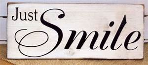 """""""Just Smile"""""""