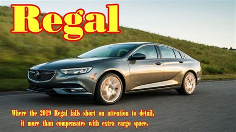 Buick Regal Sportback Review by 2019 Buick Regal Sportback 2019 Buick Regal Review