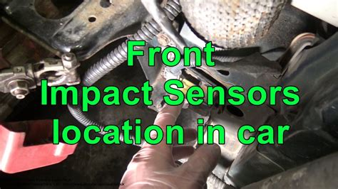 front airbag impact sensors location  car youtube