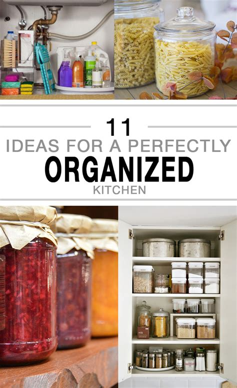 Organized Kitchen Ideas by 11 Ideas For A Perfectly Organized Kitchen