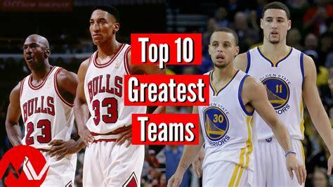 top  greatest nba teams  youtube