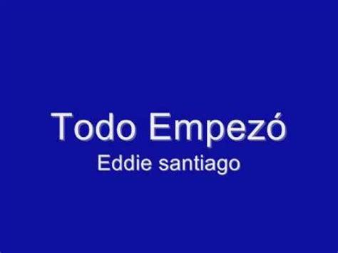 Jardin Prohibido  Eddy Santiago  Youtube Music Lyrics