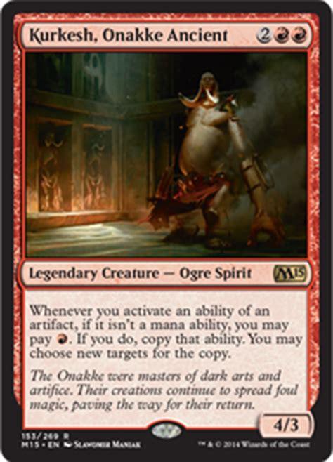 artifact commander deck 2015 kurkesh onakke ancient magic 2015 set gatherer