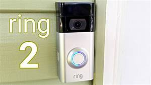 Ring 2 Video Doorbell - Unboxing  U0026 Installation