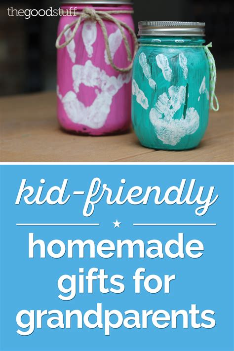 kid friendly homemade gifts  grandparents thegoodstuff