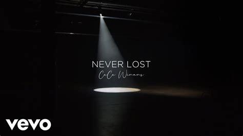 CeCe Winans - Never Lost (Lyric Video)